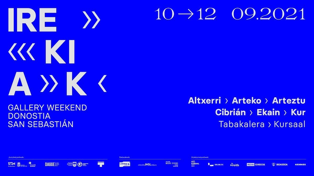 Irekiak 1 - Galerías donostiarras y Tabakalera organizan Irekiak Gallery Weekend